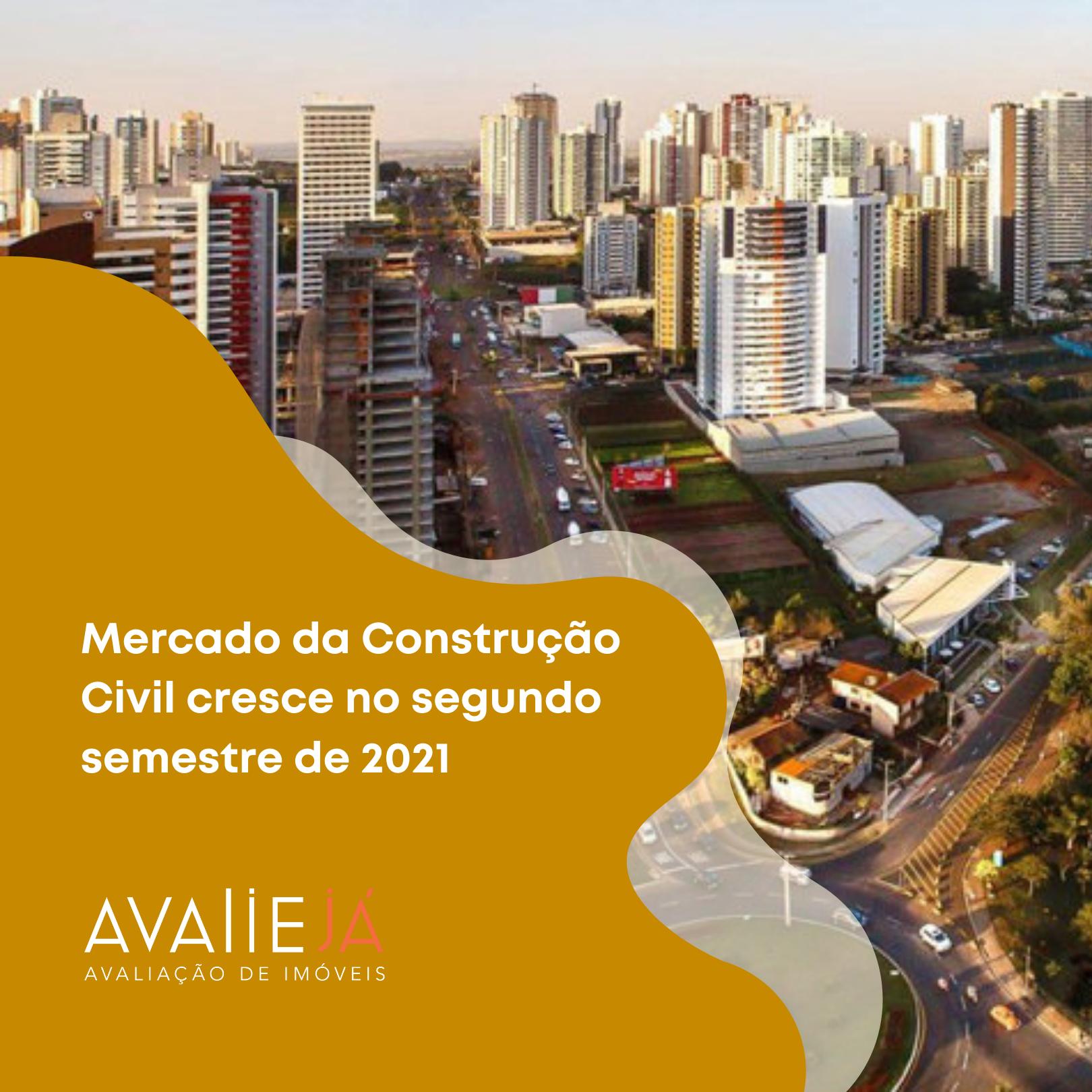 Mercado da Construção Civil cresce no segundo semestre de 2021